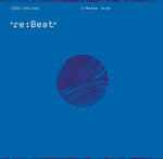 re:Beat | req | DrBone | Delbecq | Domenico Ferrari | Nem | Packe | Tagomago